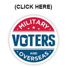 Military or Overseas Voters: CLICK HERE